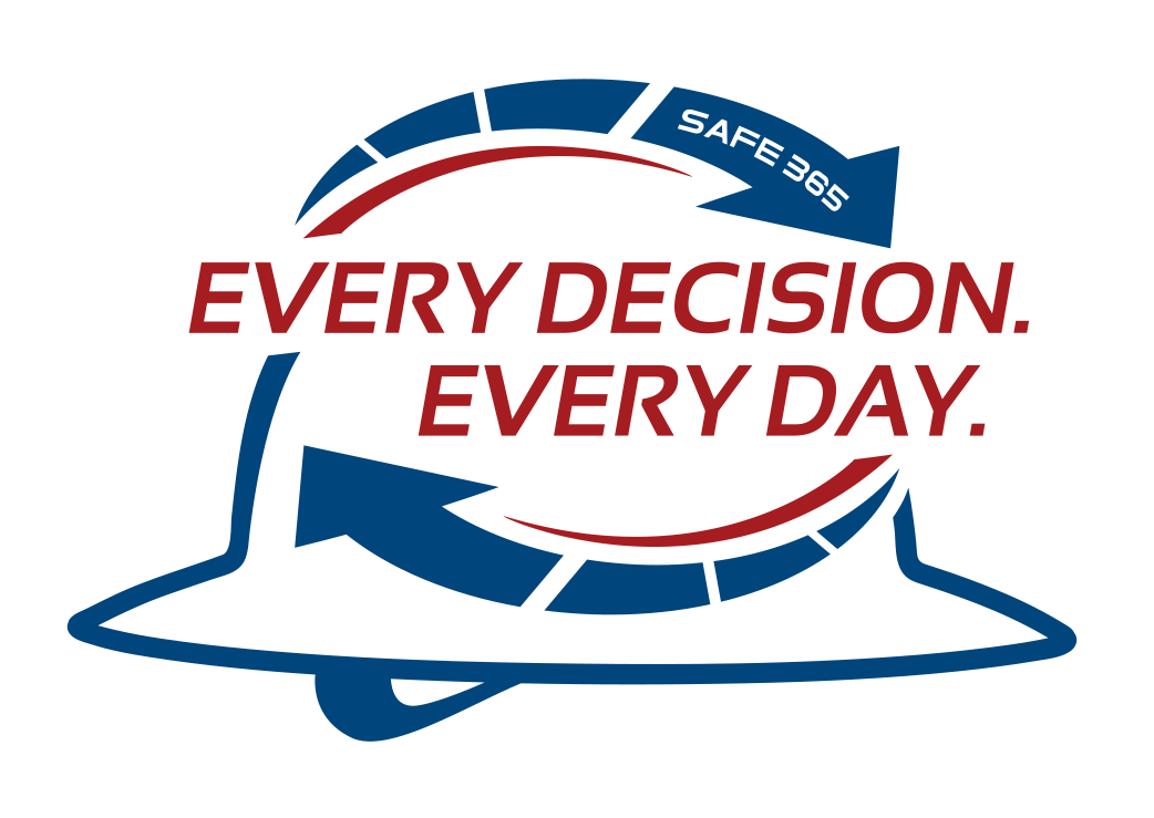 "JRE Safety Program Safe 365 Logo with text, ""Every Decision. Every Day."""